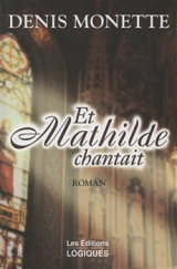 9782893816173 Et Mathilde chantait