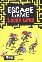 Escape game Lucky Luke Tome 3 : Aventures au far west