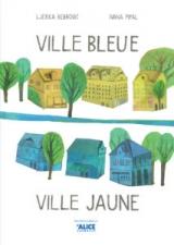 Ville bleue, ville jaune