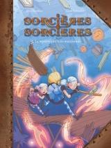 Sorcières, sorcières tome 3 Le mystère des trois marchands