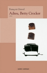 9782764402610 Adieu, Betty Crocker
