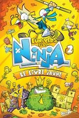 L'univers est un ninja tome 2 : le livre jaune