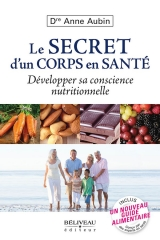 9782890928848 Le secret d'un corps en santé : Développer sa conscience nutritionnelle
