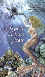 La légende du faux pirate Tome 2