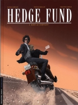Hedge Fund Tome 5 : Mort au comptant