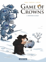 Game of Crowns tome 1 : Winter is cold