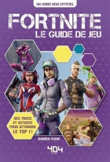 Fortnite le guide du jeu