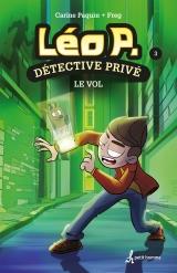 Léo P. détective privé tome 3 : le vol