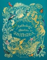 Anthologie illustrée des animaux