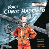 Voici Chris Hadfield