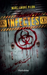 9782897813949 Infectés tome 1