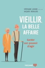 Vieillir, la belle affaire
