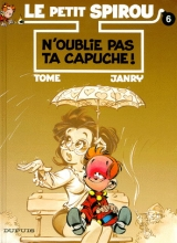 N'oublie pas ta capuche! tome 6