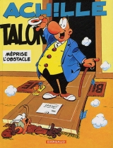 9782205006971 Achille Talon méprise l'obstacle tome 8