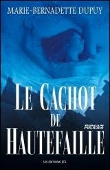 Cachot de Hautefaille (Le)