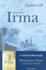 Docteure Irma t. 02 : L'indomptable
