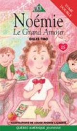9782764404195 Noémie tome 15: Le grand amour