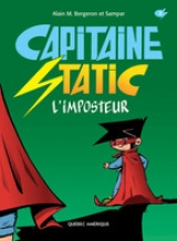 Capitaine Static tome 2: L'imposteur