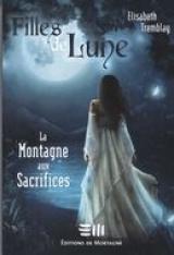 Filles de Lune t. 02 : La montagne aux sacrifices