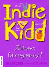 9782896511884 Indie Kidd tome 8 : Animaux (et compagnie)!
