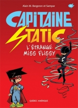 Capitaine Static t. 03: L'étrange Miss Flissy