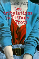 9782709620529 Les Tribulations de Tiffany Trott