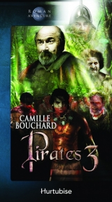 Pirates 03 : L'Emprise des cannibales