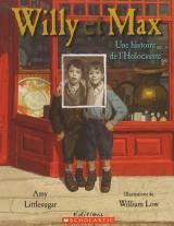 Willy et Max : une histoire de l'Holocauste