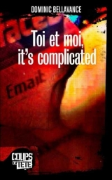 Toi et moi it's complicated