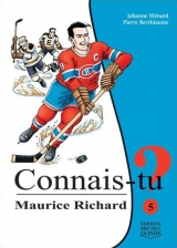 Connais-tu? tome 5 : Maurice Richard