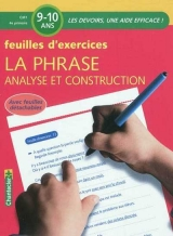 Feuilles d'exercices : La phrase analyse et construction