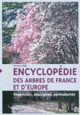 Encyclopédie des arbres de France et d'Europe