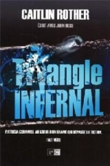 Triangle infernal